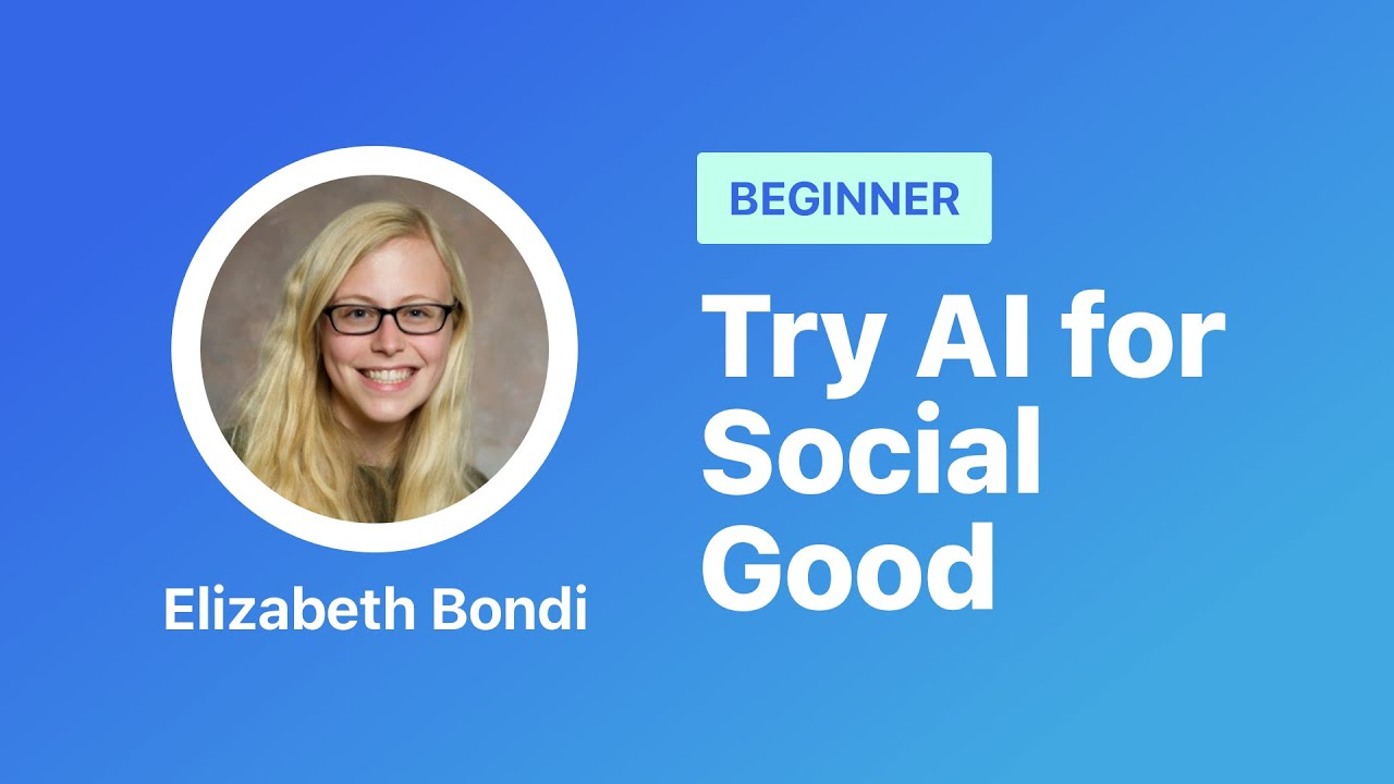 Try AI for Social Good